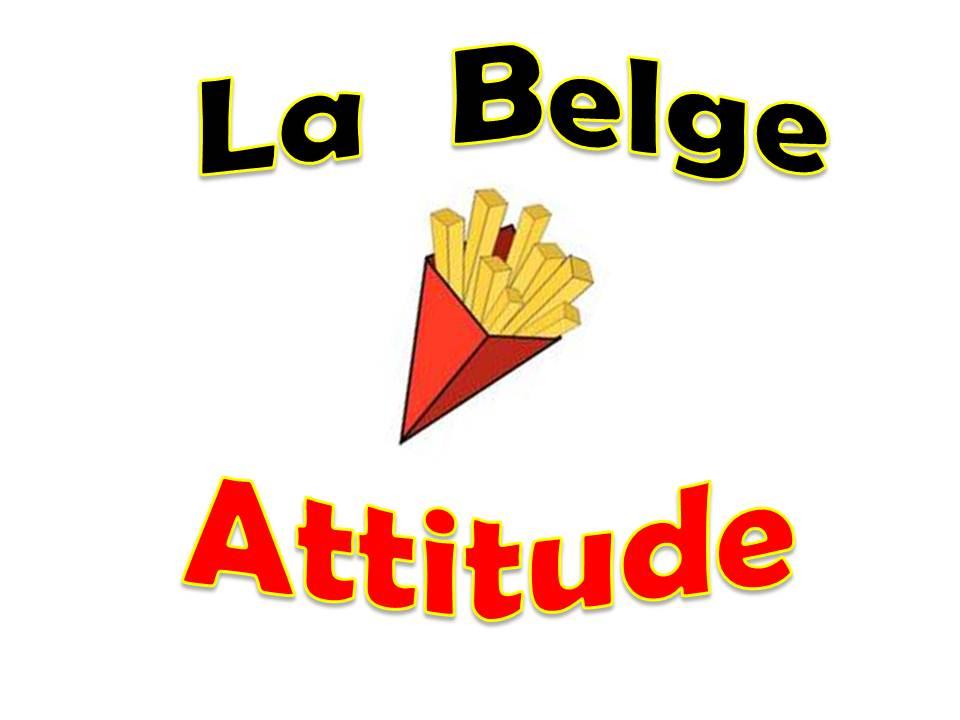 La Belge Attitude